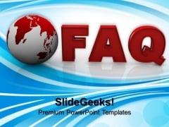 Globe With Word Faq Competition PowerPoint Templates And PowerPoint Themes 1012
