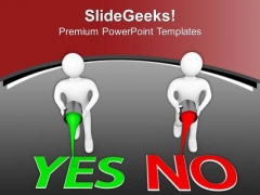 Go For Yes Or No For Decision PowerPoint Templates Ppt Backgrounds For Slides 0813