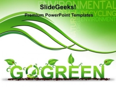 Go Green Environment PowerPoint Templates And PowerPoint Themes 0212