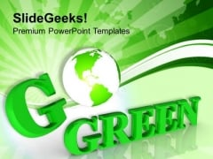 Go Green For Environmental Protection PowerPoint Templates Ppt Backgrounds For Slides 0313