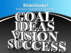 Goal Ideas Vision Success Business Marketing PowerPoint Templates Ppt Backgrounds For Slides 0113
