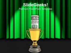 Golden Cup Of The Winner Saving Dollar Bills PowerPoint Templates Ppt Backgrounds For Slides 0113