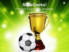 Golden Trophy With A Football Ball Competition PowerPoint Templates And PowerPoint Themes 1012