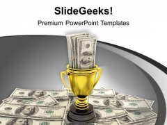 Golden Trophy With Dollar Money Winner PowerPoint Templates Ppt Backgrounds For Slides 1212