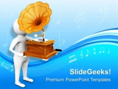 Gramophone Is Oldest Way To Listen Music PowerPoint Templates Ppt Backgrounds For Slides 0813