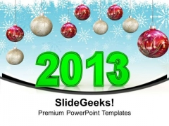 Green 2013 With Red Christmas Balls PowerPoint Templates Ppt Backgrounds For Slides 0113