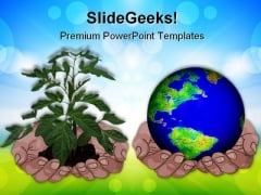 Hands Holding Globe And Plant Environment PowerPoint Templates And PowerPoint Backgrounds 0311