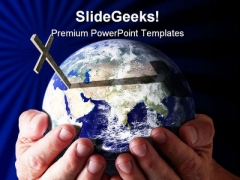 Hands Holding World And Cross Religion PowerPoint Themes And PowerPoint Slides 0411