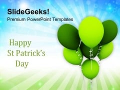 Happy St Patricks Day With Balloons Celebration PowerPoint Templates Ppt Backgrounds For Slides 0313