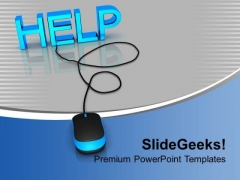Help With Computer Mouse Metaphor PowerPoint Templates Ppt Backgrounds For Slides 0113