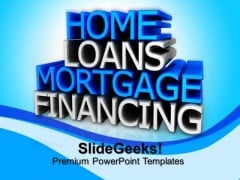 Home Loans Finance PowerPoint Templates And PowerPoint Themes 0812