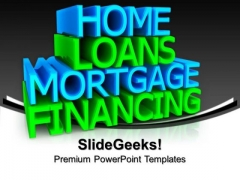 Home Loans Services Business PowerPoint Templates And PowerPoint Themes 0912