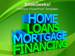 Home Loans Services PowerPoint Templates And PowerPoint Themes 0912