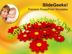 Honour Your Moms On Mothers Day PowerPoint Templates Ppt Backgrounds For Slides 0513