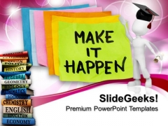 How To Make It Happen Education Templates And PowerPoint Themes 0912