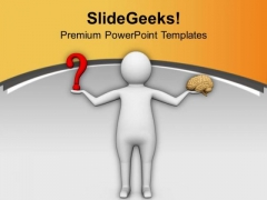 Human Brain Is Able To Solve All Questions PowerPoint Templates Ppt Backgrounds For Slides 0613