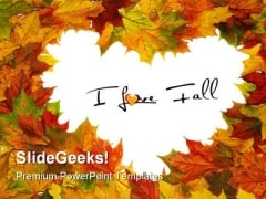 I Love Fall Nature PowerPoint Backgrounds And Templates 0111