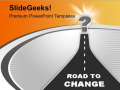 Image Of Road To Change PowerPoint Templates Ppt Backgrounds For Slides 0713