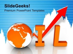Increase In Oil Business Global PowerPoint Templates Ppt Backgrounds For Slides 0113