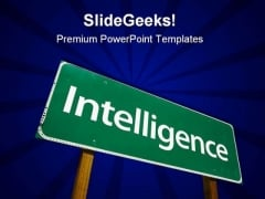 Intelligence Road Sign Metaphor PowerPoint Themes And PowerPoint Slides 0911