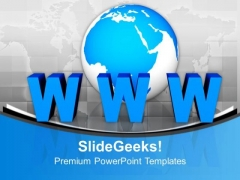 Internet Concept Www Globe Communication PowerPoint Templates And PowerPoint Themes 1112