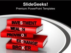 Invest Money In Stock Exchange PowerPoint Templates Ppt Backgrounds For Slides 0713