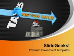 Invest Your Money In Real Estate PowerPoint Templates Ppt Backgrounds For Slides 0613