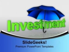 Investment Under Umbrella Finance PowerPoint Templates Ppt Backgrounds For Slides 1112