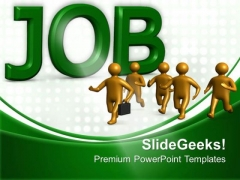 Job Business PowerPoint Templates And PowerPoint Themes 0512