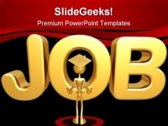 Job Business Services PowerPoint Templates And PowerPoint Backgrounds 0611