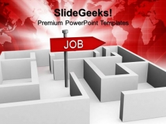 Job Concept With Labyrinth Future PowerPoint Templates And PowerPoint Themes 1012