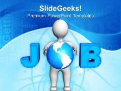 Job Finding Is Global Issue PowerPoint Templates Ppt Backgrounds For Slides 0513