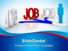Job Future PowerPoint Templates And PowerPoint Backgrounds 0311