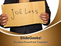 Jobless People PowerPoint Templates And PowerPoint Backgrounds 0311