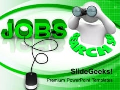 Jobs With Mouse Man Searching Jobless PowerPoint Templates Ppt Backgrounds For Slides 0113