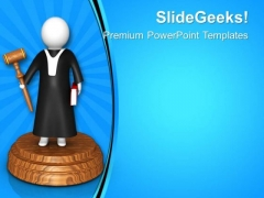 Judge Gives Right Decision PowerPoint Templates Ppt Backgrounds For Slides 0813