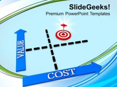 Keep Value To Acheive Target PowerPoint Templates Ppt Backgrounds For Slides 0313