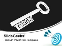 Key To Target Business PowerPoint Templates Ppt Backgrounds For Slides 0313
