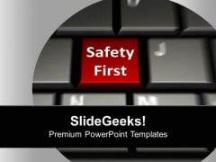 Keyboard With Safety First Security PowerPoint Templates Ppt Backgrounds For Slides 0113