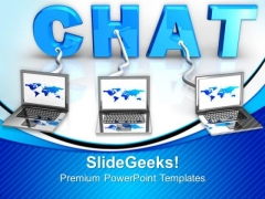 Laptops Connected To Chat Internet PowerPoint Templates And PowerPoint Themes 0712