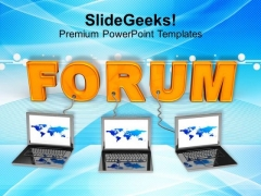 Laptops With Forum Internet PowerPoint Templates Ppt Backgrounds For Slides 0113