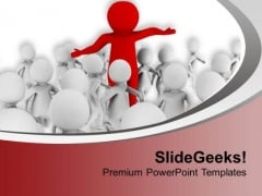 Leader Gives Strength To His Team PowerPoint Templates Ppt Backgrounds For Slides 0713