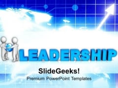 Leadership Is Unique Quality PowerPoint Templates Ppt Backgrounds For Slides 0513