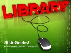 Library With Computer Mouse PowerPoint Templates And PowerPoint Themes 0812