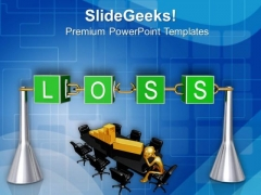 Loss Incurred In Business Lead To Failure PowerPoint Templates Ppt Backgrounds For Slides 0413