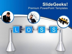 Loss Is The Part Of Business PowerPoint Templates Ppt Backgrounds For Slides 0513