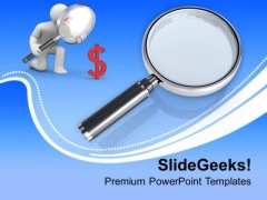 Magnify The Opportunities To Earn Money PowerPoint Templates Ppt Backgrounds For Slides 0513