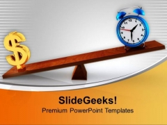 Make A Balance In Time And Money PowerPoint Templates Ppt Backgrounds For Slides 0613