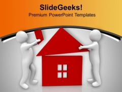Make A Dream Home For Family PowerPoint Templates Ppt Backgrounds For Slides 0813