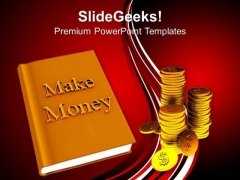 Make Money Finance PowerPoint Templates And PowerPoint Themes 1012